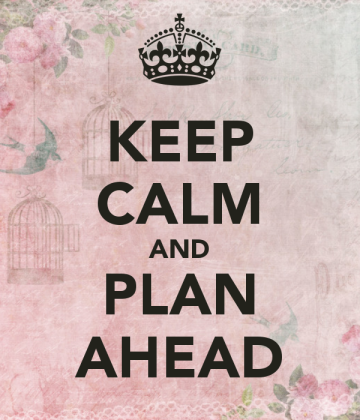 keep-calm-and-plan-ahead-36